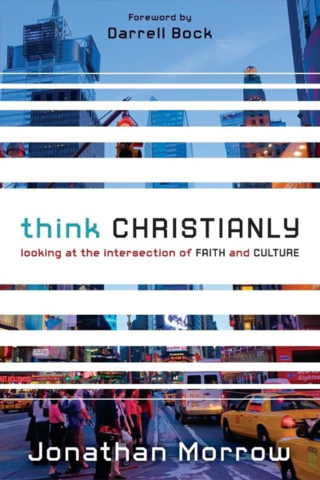 Think Christianly (Paperback)