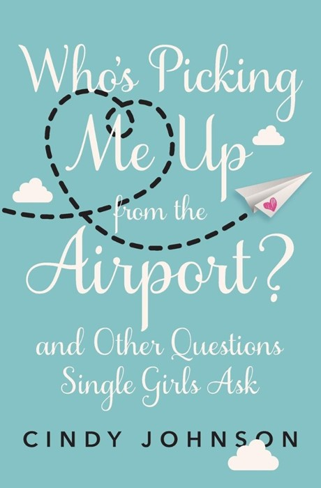Who's Picking Me Up From The Airport? (Paperback)
