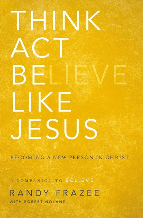 Think, Act, Be Like Jesus (Paperback)