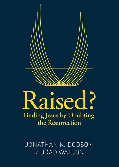 Raised? (Paperback)