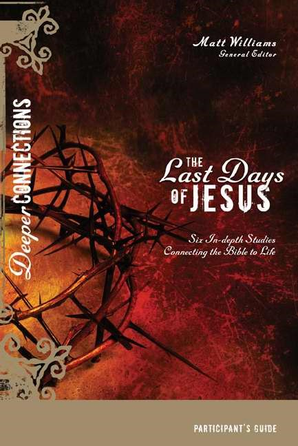 The Last Days Of Jesus Participant's Guide (Paperback)