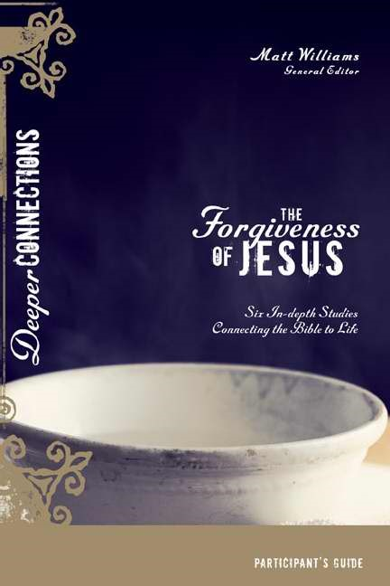 The Forgiveness Of Jesus Participant's Guide (Paperback)