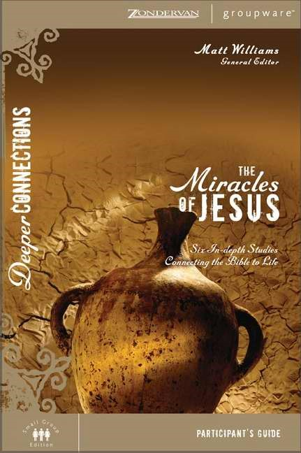 The Miracles Of Jesus Participant's Guide (Paperback)