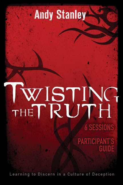 Twisting The Truth Participant's Guide (Paperback)
