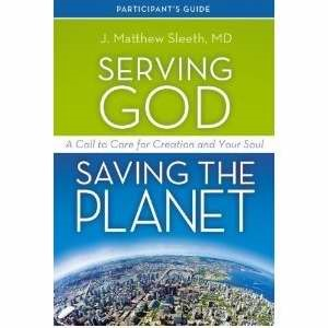 Serving God, Saving The Planet Guidebook With DVD (Paperback w/DVD)