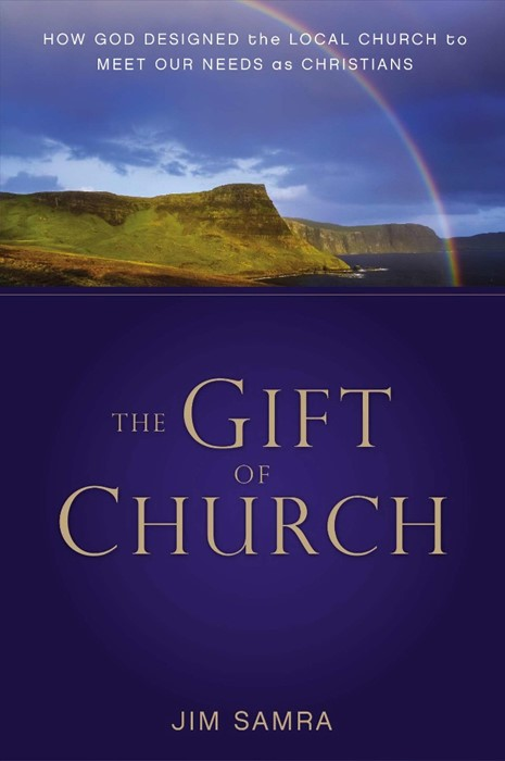 The Gift Of Church (Paper Back)