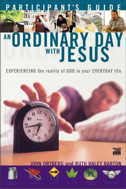 An Ordinary Day With Jesus Participant's Guide (Paperback)