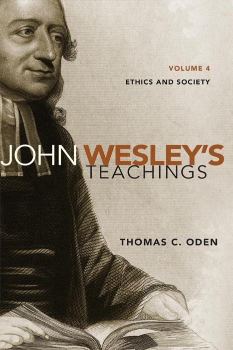 John Wesley'S Teachings, Volume 4 (Paperback)