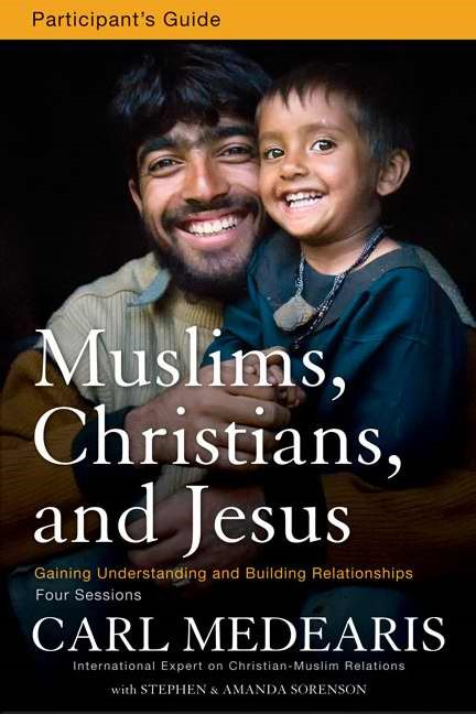 Muslims, Christians, And Jesus Participant'S Guide With DVD (Paperback w/DVD)