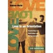 Love Is An Orientation Participant's Guide With DVD (Paperback w/DVD)
