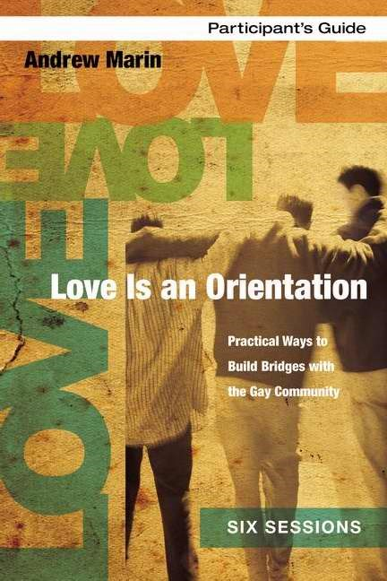 Love Is An Orientation Participant'S Guide (Paperback)