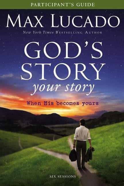 God's Story, Your Story Participant's Guide With DVD (Paperback w/DVD)