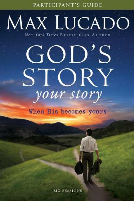 God's Story, Your Story Participant's Guide (Paper Back)