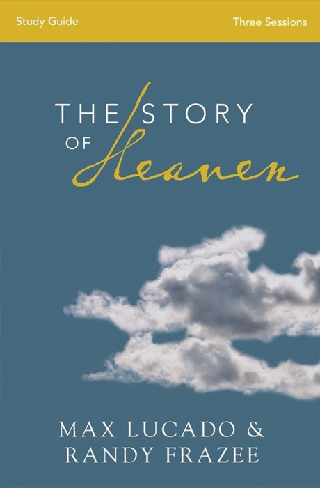 The Story Of Heaven Study Guide (Paperback)