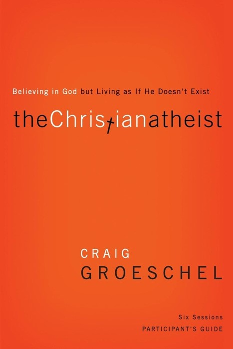 The Christian Atheist Participant's Guide (Paperback)