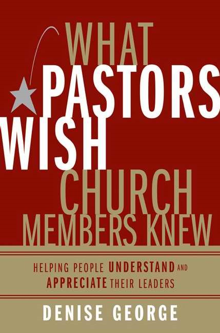 What Pastors Wish Church Members Knew (Hard Cover)