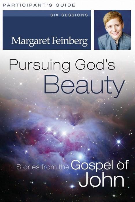 Pursuing God's Beauty Participant's Guide (Paperback)