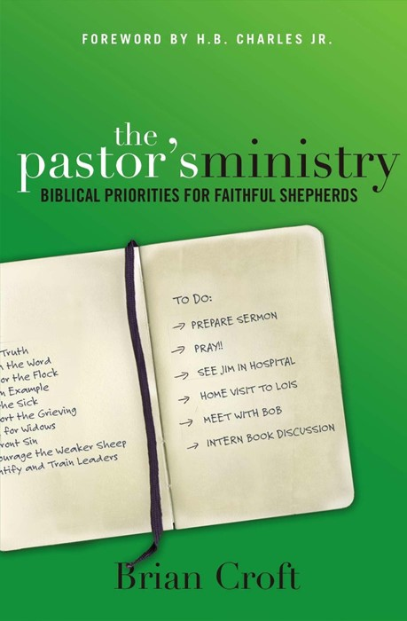 The Pastor's Ministry (Paperback)