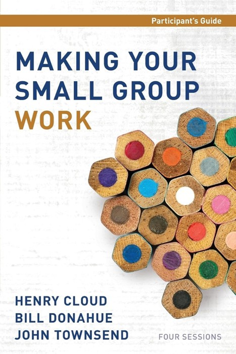 Making Your Small Group Work Participant'S Guide (Paperback)