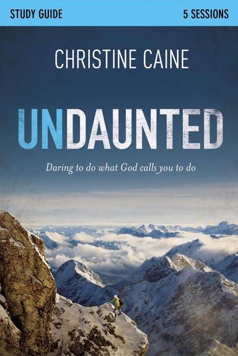 Undaunted Study Guide (Paperback)