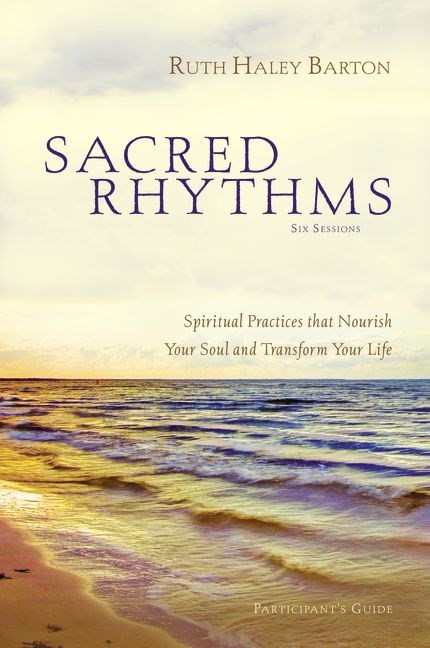 Sacred Rhythms Participant'S Guide With Dvd (Paperback w/DVD)