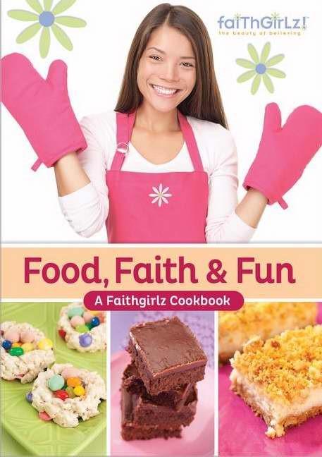 Food, Faith And Fun (Spiral Bound)