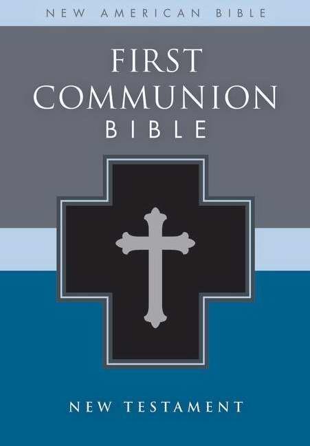 NAB First Communion Bible: New Testament (Imitation Leather)