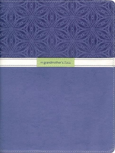 The Grandmother's Bible, Large Print (Imitation Leather)