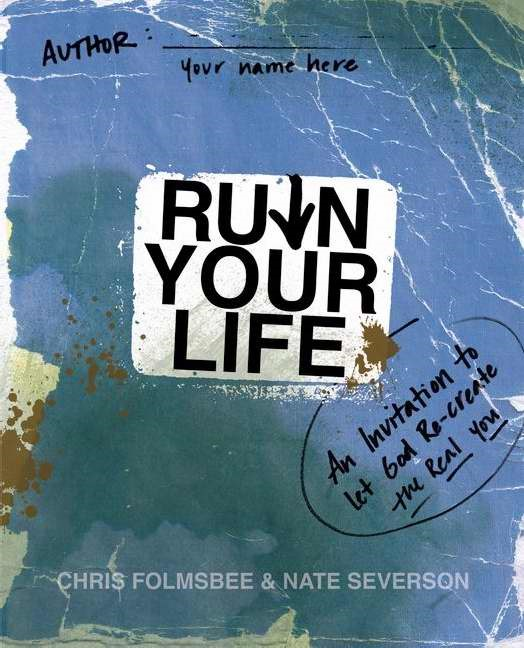 Ruin Your Life (Paper Back)