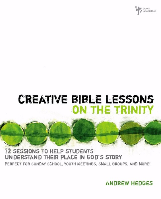 Creative Bible Lessons On The Trinity (Paper Back)