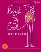 Head-To-Soul Makeover Participant's Guide (Paperback)