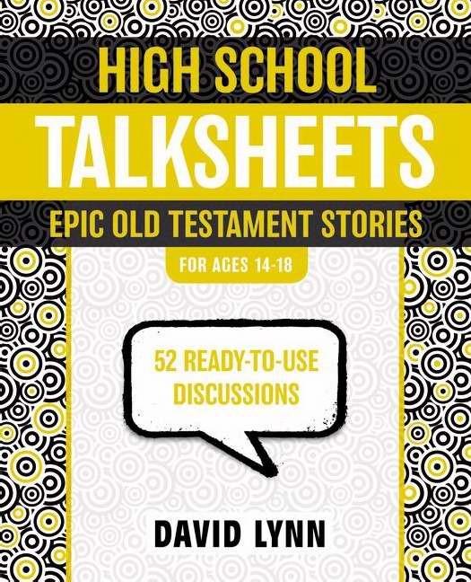 High School Talksheets, Epic Old Testament Stories (Paperback)