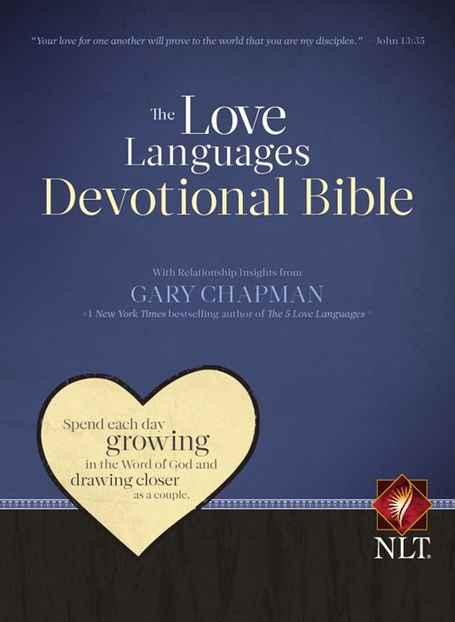 The Love Languages Devotional Bible, Hardcover Edition (Hard Cover)
