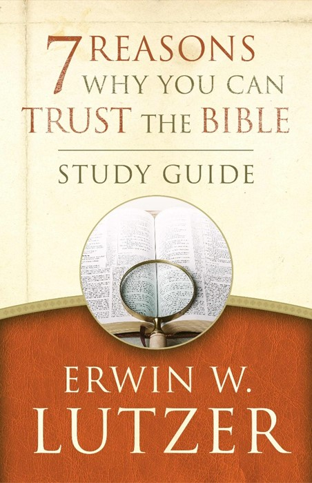 7 Reasons Why You Can Trust The Bible Study Guide (Paper Back)