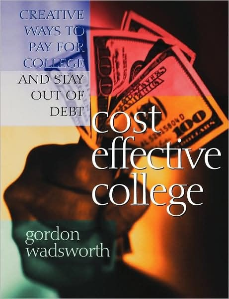 Cost Effective College (Paperback)