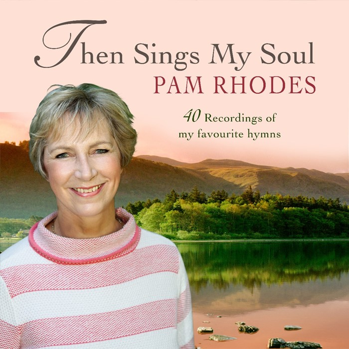 Then Sings My Soul: Pam Rhodes (CD-Audio)