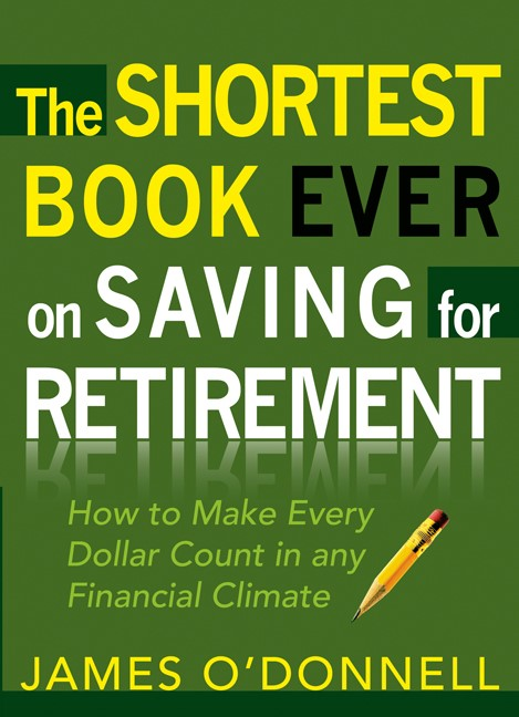 The Shortest Book Ever On Saving For Retirement (Paperback)