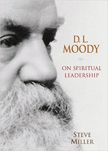 D.L. Moody On Spiritual Leadership (Paper Back)