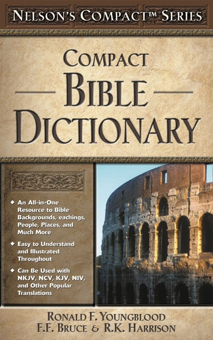 Nelson's Compact Series: Compact Bible Dictionary (Paperback)