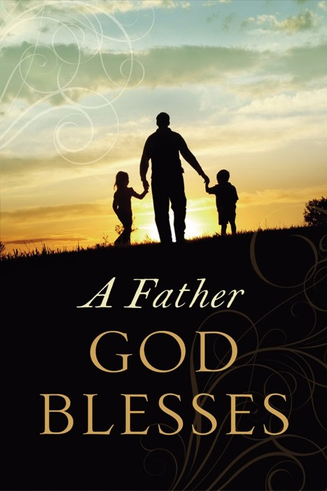 Father God Blesses, A (Paperback)