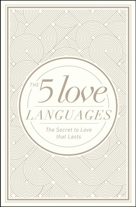 The Five Love Languages Hardcover Special Edition (Hard Cover)