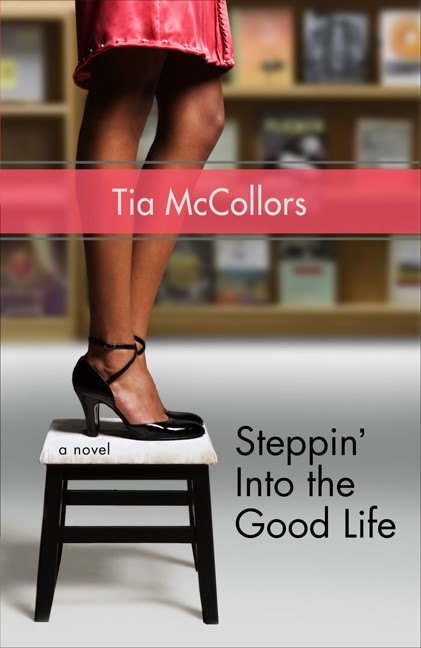 Steppin' Into The Good Life (Paperback)