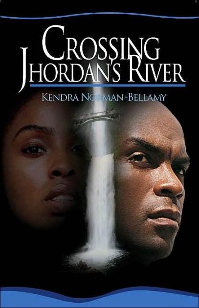 Crossing Jhordan's River (Paperback)