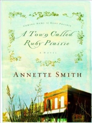 A Town Called Ruby Prairie (Paperback)