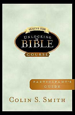 10 Keys For Unlocking The Bible Participants Guide (Paperback)