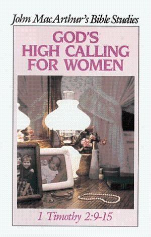 God's High Calling For Women (Paperback)