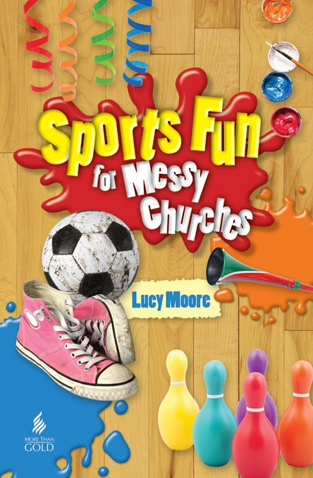 Sports Fun For Messy Churches (Paperback)