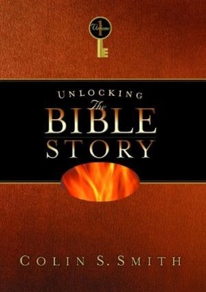 Unlocking The Bible Story: Old Testament Volume 1 (Hard Cover)