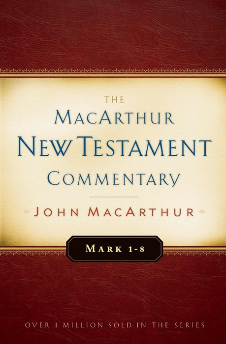 Mark 1-8 Macarthur New Testament Commentary (Hard Cover)