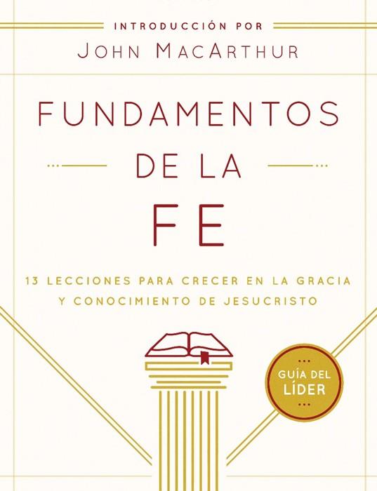 Fundamentos De La Fe (Gu?íA Del L?íDer) (Paperback)